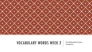 Vocabulary Words Week 2