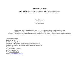 Supplement Material Direct  Diffusion-based Parcellation of the Human Thalamus Vinod Kumar 1,2