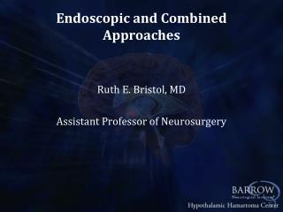 Endoscopic and Combined Approaches