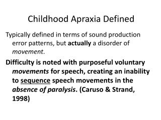 Childhood Apraxia Defined