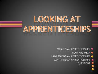 LOOKING AT APPRENTICESHIPS