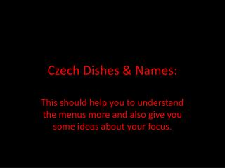 Czech Dishes & Names: