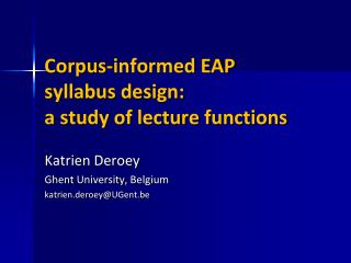 Corpus-informed EAP syllabus design:  a study of lecture functions