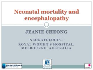 Neonatal mortality and encephalopathy