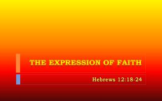 The Expression of Faith