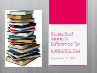 Books That Made A Difference To:
