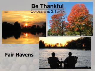 Be Thankful Colossians 3:15-17