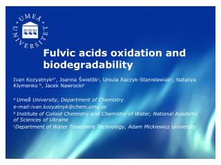 Fulvic  acids oxidation and biodegradability