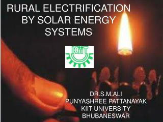 RURAL ELECTRIFICATION BY SOLAR ENERGY SYSTEMS