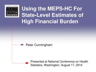 Using the MEPS-HC For State-Level Estimates of High Financial Burden