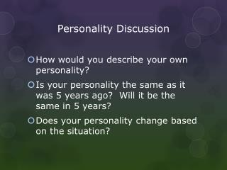 Personality Discussion