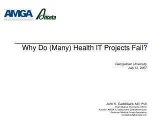 Why Do (Many) Health IT Projects Fail?