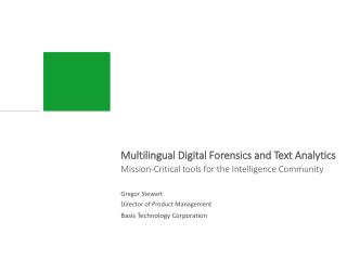 Multilingual Digital Forensics and Text Analytics
