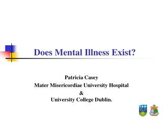 Does Mental Illness Exist?