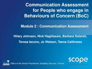 Communication Assessment  for People who engage in Behaviours of Concern (BoC) Module 2 : Communication Assessment