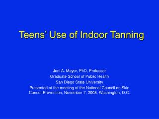 Teens  Use of Indoor Tanning