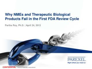 Why NMEs and Therapeutic Biological Products Fail in the First FDA Review Cycle