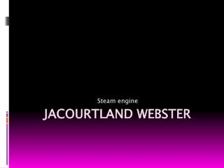 Jacourtland webster