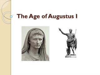 The Age of Augustus I