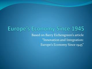 Europe's Economy Since 1945
