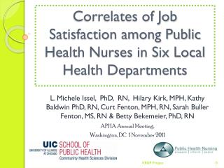 Correlates of Job Satisfaction among Public Health Nurses in Six Local Health Departments