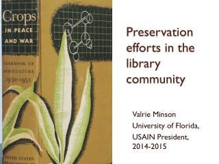 Preservation efforts in the library community