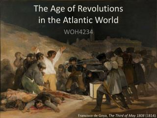 The Age of Revolutions in the Atlantic World