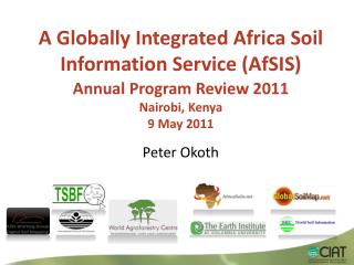 A Globally Integrated Africa Soil Information Service ( AfSIS )