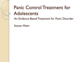 Panic Control Treatment for Adolescents