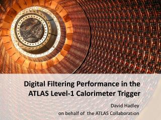 Digital Filtering Performance in the ATLAS Level-1 Calorimeter Trigger