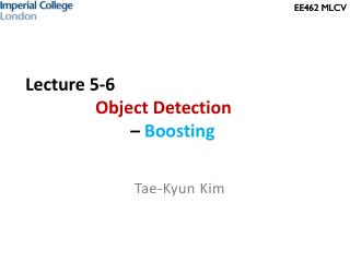 Lecture 5-6 Object Detection  –  Boosting