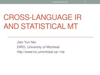 Cross-language IR and statistical MT