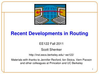 Recent Developments in Routing