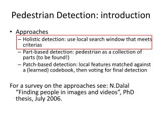 Pedestrian  Detection:  introduction