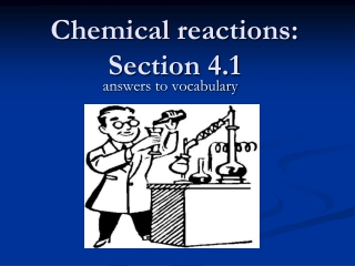 Chemical reactions: Section 4.1