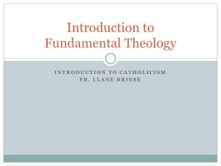 Introduction to Fundamental Theology