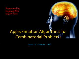 Approximation Algorithms for Combinatorial Problems