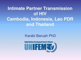 Intimate Partner Transmission of HIV  Cambodia, Indonesia, Lao PDR and Thailand