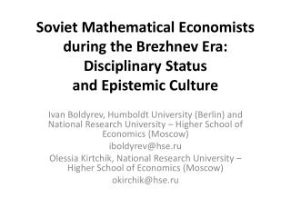 Soviet Mathematical Economists during the Brezhnev Era: Disciplinary Status and Epistemic Culture