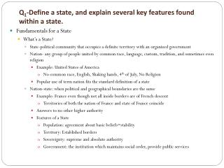 Q 1 -Define a state, and explain several key features found within a state.