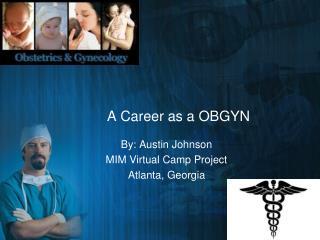 A Career as a OBGYN