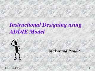 Instructional Designing using ADDIE Model
