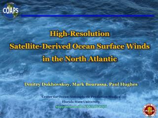 High-Resolution Satellite-Derived Ocean Surface Winds   in the North Atlantic