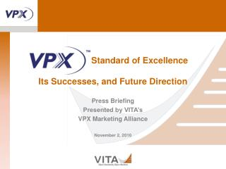 Standard of Excellence Its Successes, and Future Direction