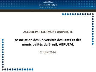 ACCUEIL  PAR CLERMONT UNIVERSITE