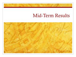 Mid-Term Results