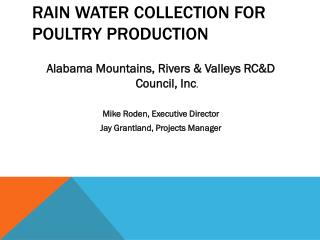 Rain Water Collection for Poultry Production