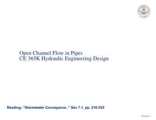 Open Channel Flow in Pipes CE 365K Hydraulic Engineering Design