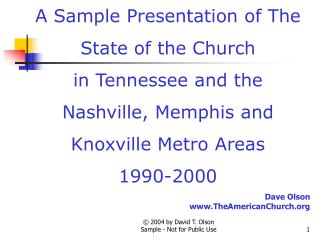 A Sample Presentation of The State of the Church in Tennessee and the Nashville, Memphis and Knoxville Metro Areas  1990