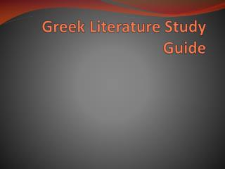 Greek Literature Study Guide